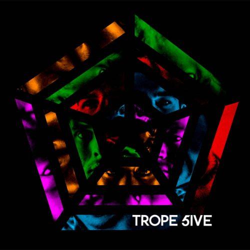 TROPE - TROPE's 5ive