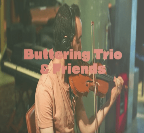 Buttering Trio & Friends - Love in Music (Live)