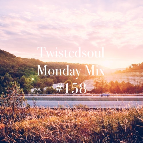 Twistedsoul Monday Mix #158