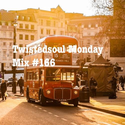 Twistedsoul Monday Mix #166
