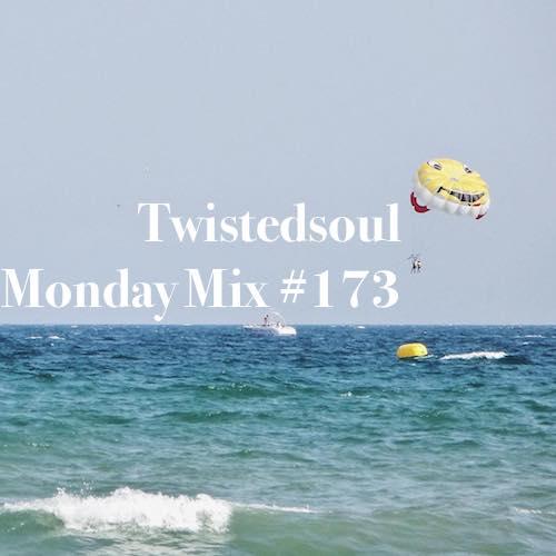 Twistedsoul Monday Mix #173