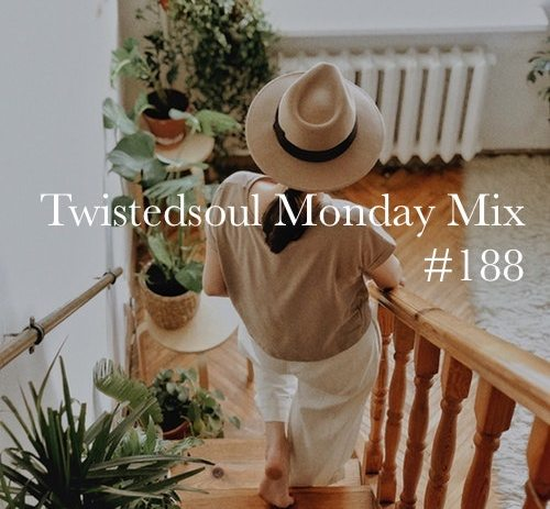 Twistedsoul Monday Mix #188