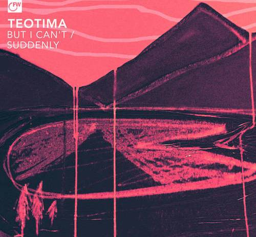 Teotima - But I Can't / Suddenly