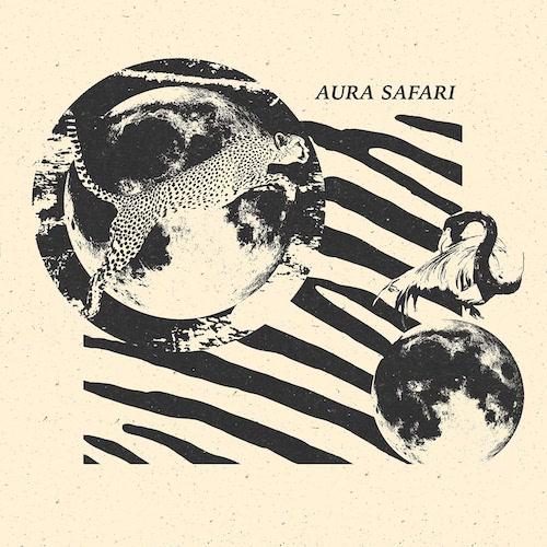 Aura Safari to drop self-titled album.