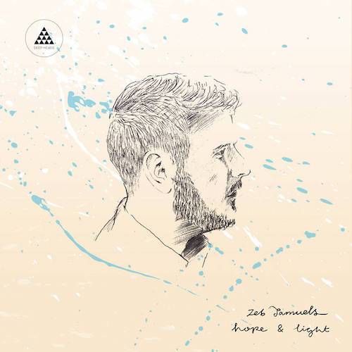 Zeb Samuels - Hope & Light album.