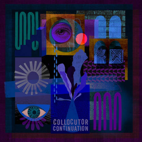 London-based quintet Collocutor return with 'Continuation' their third LP, next month.
