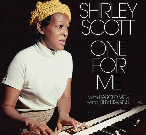 Shirley Scott 1975 LP One For Me set to be reissued.