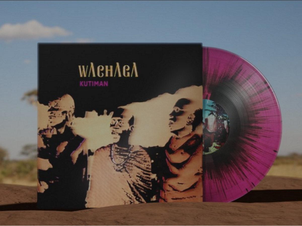 Wachaga vinyl.