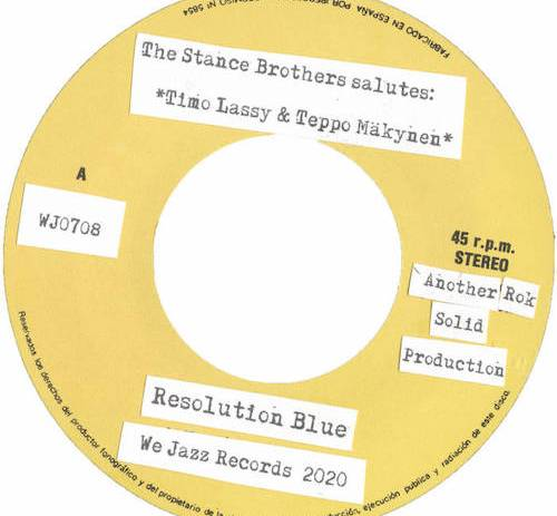 "The Stance Brothers - Resolution Blue / Where Is Resolution Blue? | New 7"" on We Jazz Records."