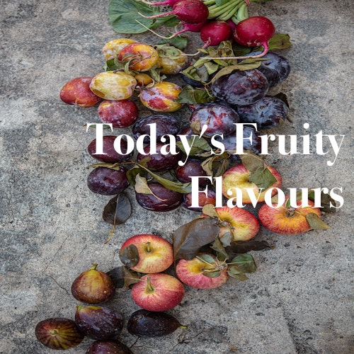 Playlist: Today's Fruity Flavours.