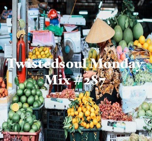 Twistedsoul Monday Mix #287