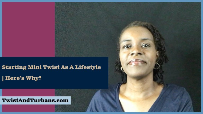Starting Mini Twists As A Lifestyle | Here?s Why?