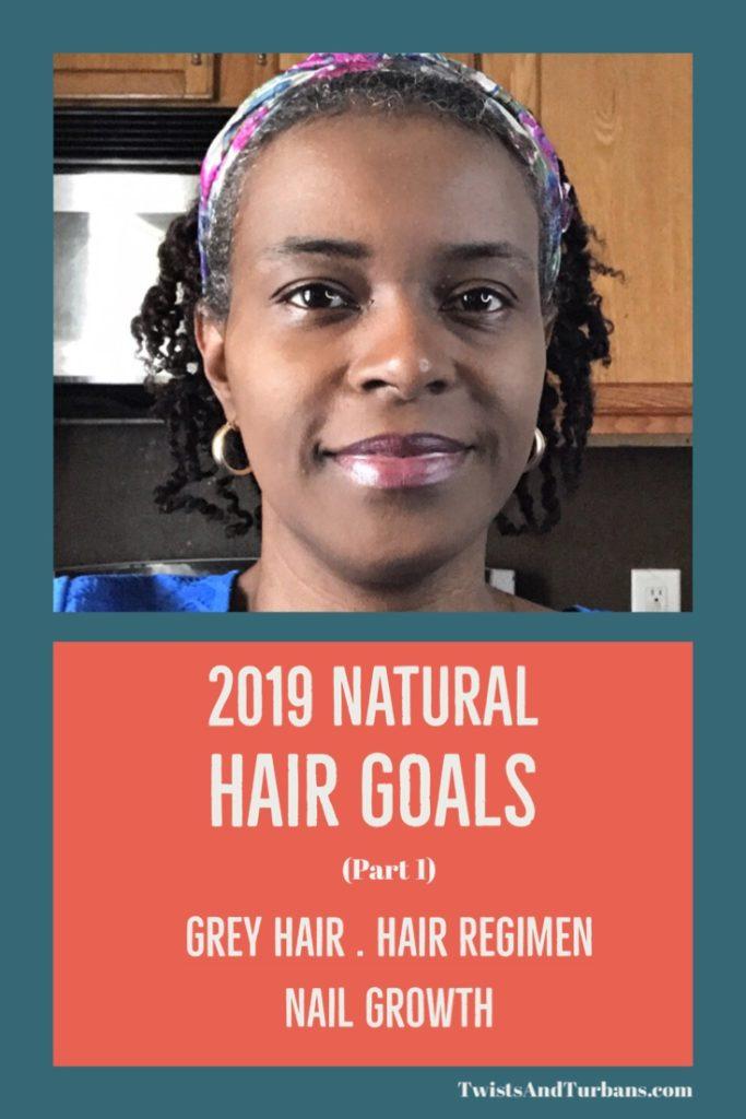 2019 Natural Hair Goals