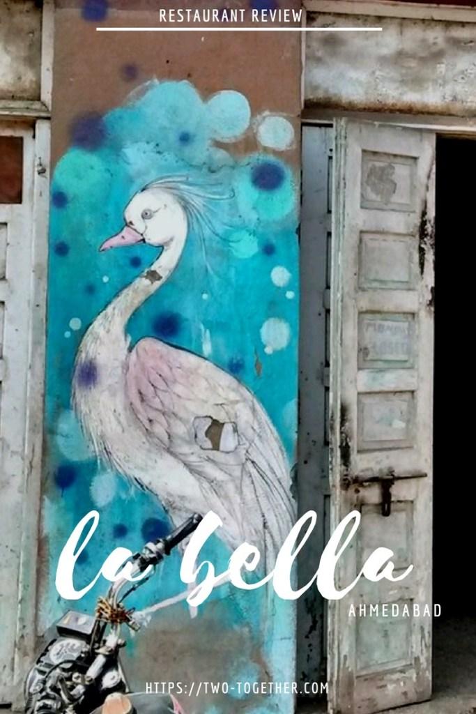 La Bella Ahmedabad Review