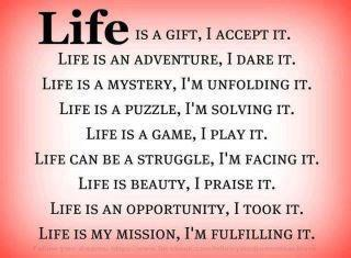 Life is a gift...