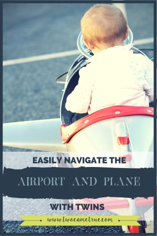 EASILY NAVIGATE THE AIRPORT AND PLANE WITH YOUR TWINS