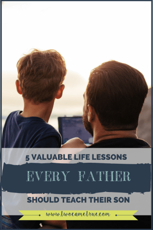 life lessons every father should teach their son