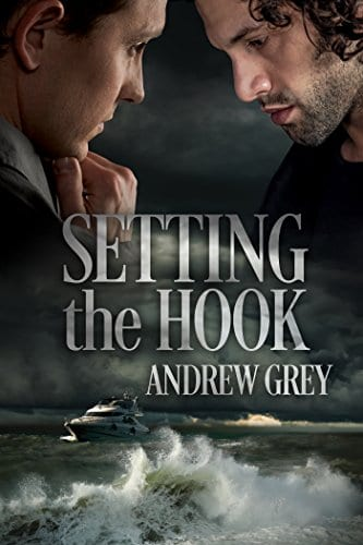 Setting the Hook by Andrew Grey: Release Day Review and Giveaway