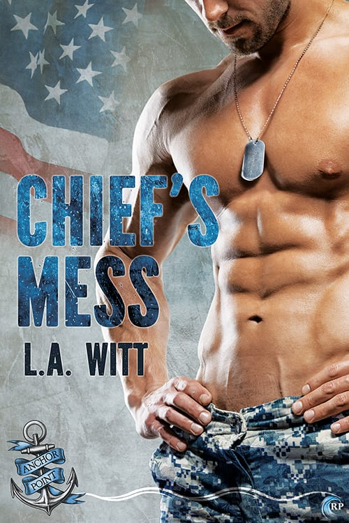 Chief's Mess by L.A. Witt: Blog Tour, Exclusive Excerpt, Review and Giveaway