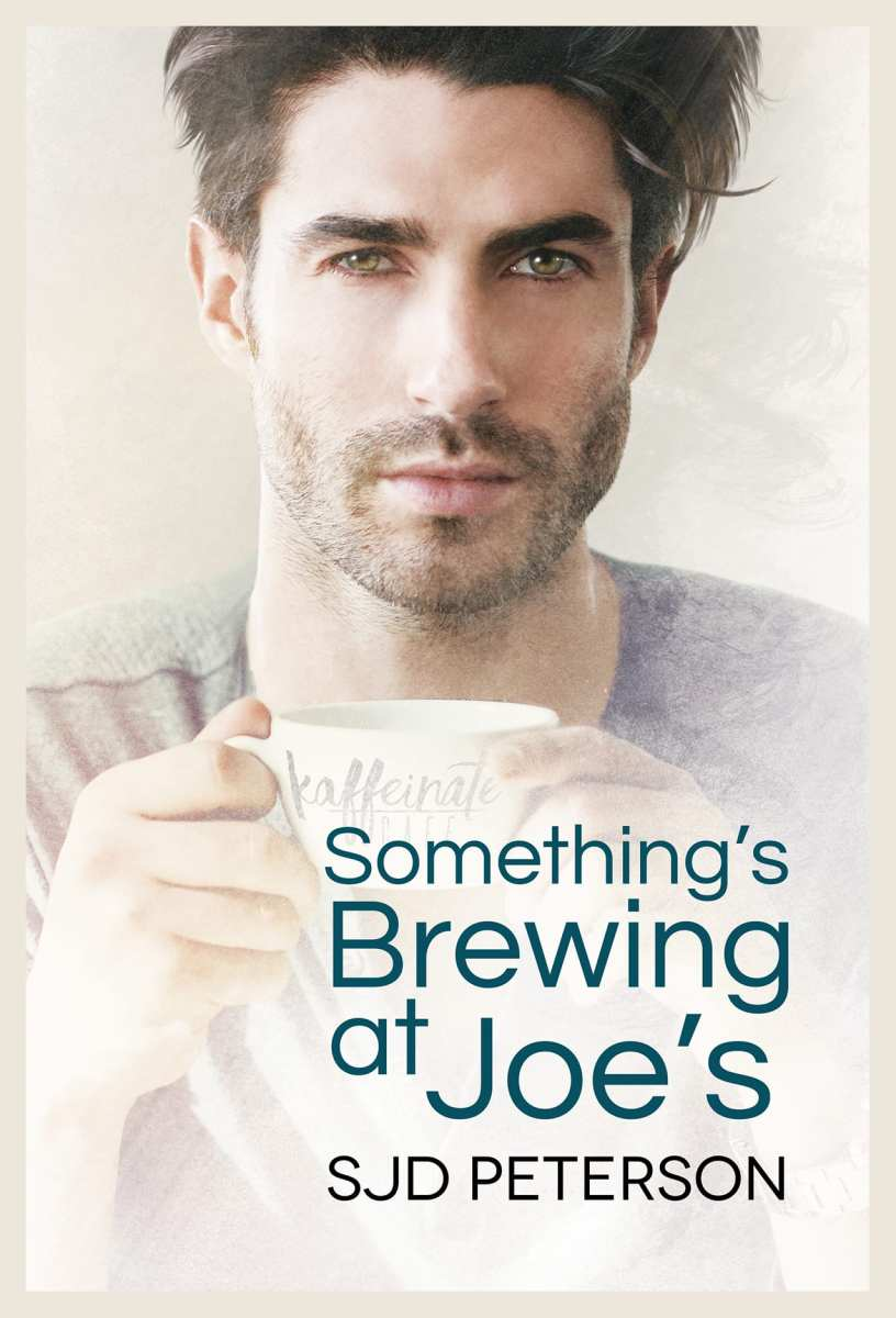 Something's Brewing at Joe's by SJD Peterson: Exclusive Guest Post, Review and Giveaway