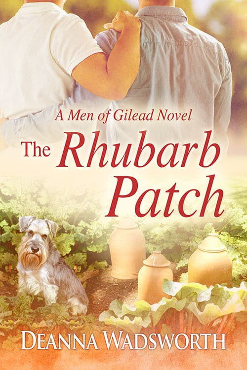 The Rhubarb Patch by Deanna Wadsworth: New Release Blast, Release Day Review, Excerpt and Giveaway