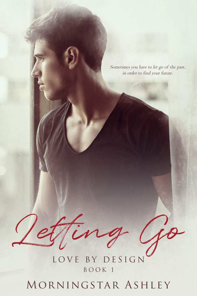Letting Go by Morningstar Ashley: Release Day Tour, Excerpt, Review and Giveaway