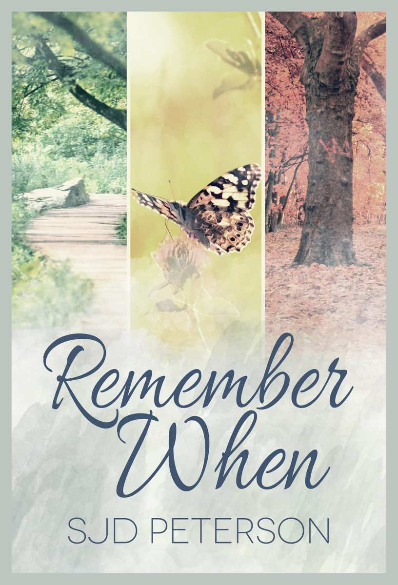 Remember When by SJD Peterson: Exclusive Excerpt and Giveaway