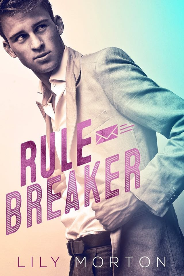 Rule Breaker by Lily Morton: New Release Review with Giveaway
