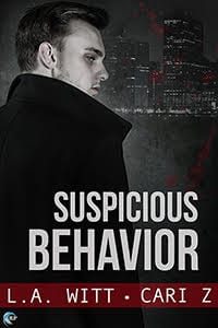 Suspicious Behavior by LA Witt and Cari Z: Blog Tour, Exclusive Guest Post, Review and Giveaway