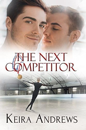 The Next Competitor by Keira Andrews: Quick Review