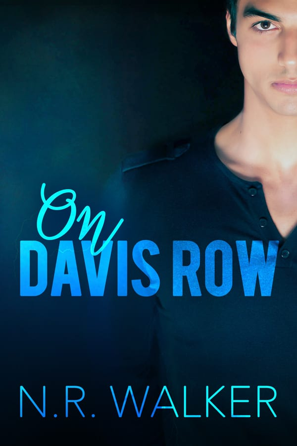 On Davis Row by N.R. Walker: Exclusive Excerpt and Giveaway, Release Day Review