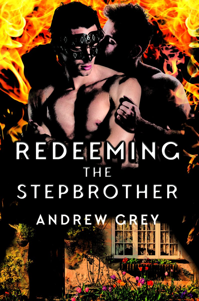 Redeeming the Stepbrother by Andrew Grey: Exclusive Guest Post and Excerpt
