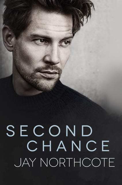 Second Chance by Jay Northcote: Blog Tour, Excerpt and Release Day Review