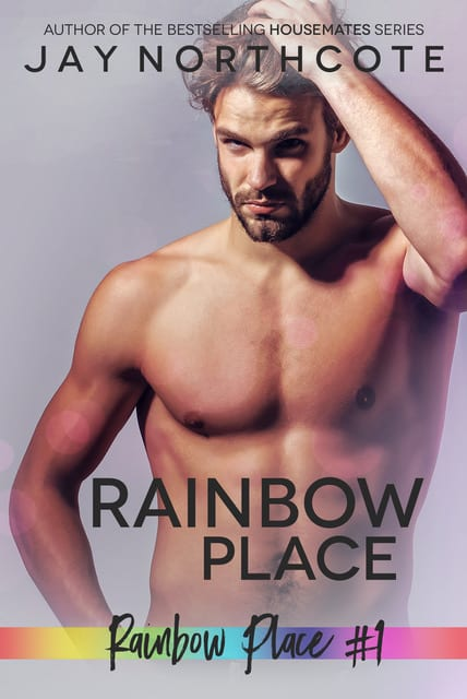 Rainbow Place (Rainbow Place #1) by Jay Northcote: Blog Tour, Release Day Review
