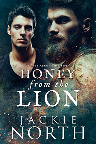 Honey From the Lion by Jackie North: Exclusive Guest Post and Excerpt with Release Day Review