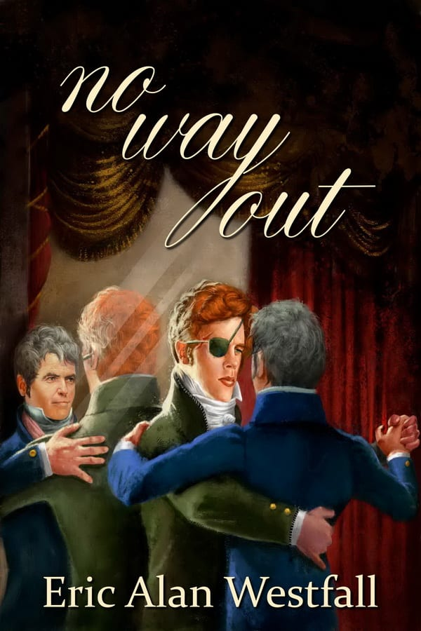 No Way Out by Eric Alan Westfall : Blog Tour, Exclusive Author Interview, Excerpt, New Release Review and Giveaway