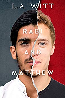 Rabi and Matthew by L.A. Witt: New Release Review