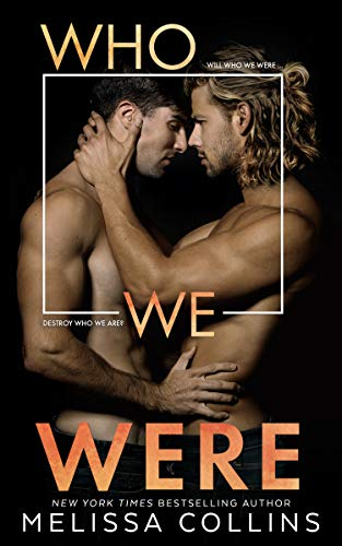 Who We Were by Melissa Collins: Release Day Review