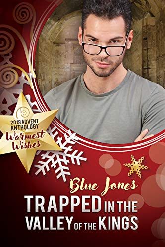 Trapped in the Valley of the Kings by Blue Jones: Release Day Review
