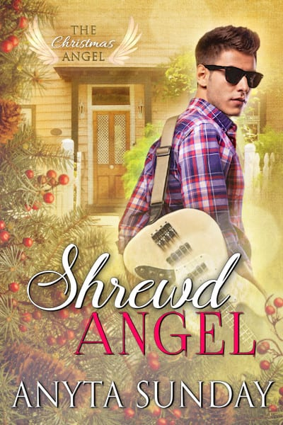 Shrewd Angel (The Christmas Angel Series Book 5) by Anyta Sunday: Blog Tour, Review and Giveaway