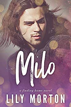 Milo (Finding Home Book 2) by Lily Morton: Release Day Review