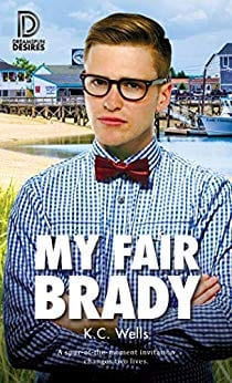My Fair Brady by K.C. Wells: New Release Review