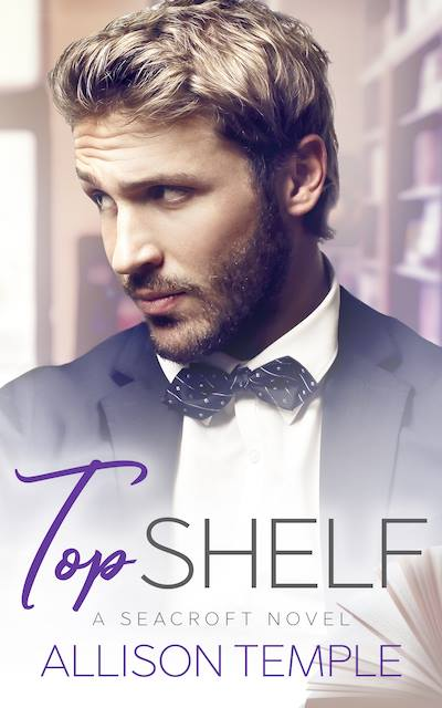 Top Shelf by Allison Temple: Blog Tour, Exclusive Guest Post, Excerpt, Release Day Review and Giveaway