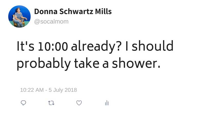 I should probably shower.