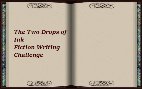 two drops of ink fiction writing challenge