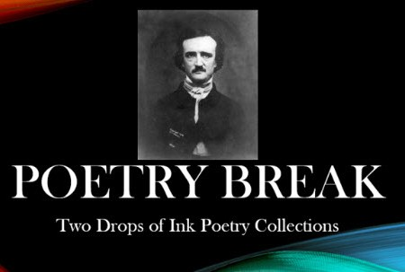 poetry break for two drops of ink