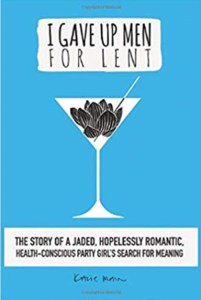 Giving up Men for Lent – An Interview with Author Kacie Main