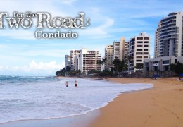Puerto Rico: Living It Up in Crazy Cool Condado