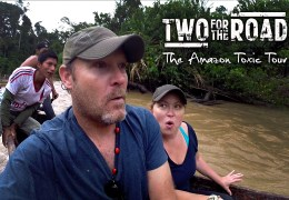 "VIDEO: A Heartbreaking ""Toxic Tour"" in the Amazon Rainforest"