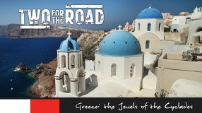 After exploring the beautiful and ancient ruins of the Acropolis in Athens, Nik and Dusty board a cruise ship and set out to explore the islands and towns of the famed Cyclades.